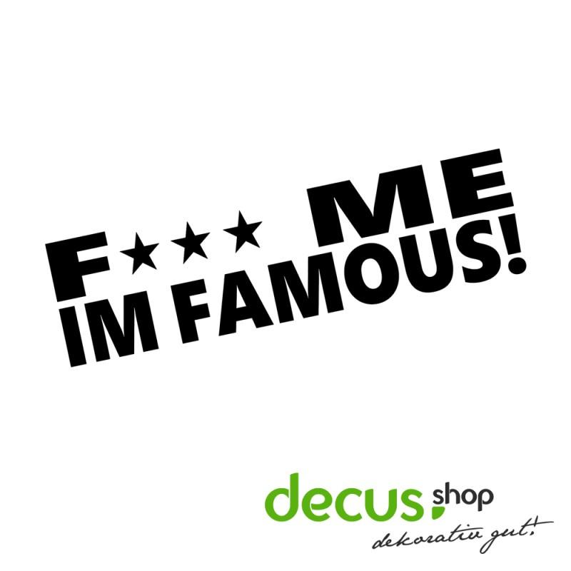 Fuck Me Im Famous 57