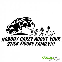 TRUCK NOBODY CARES ABOUT YOUR STICK FIGURE FAMILY L 2630