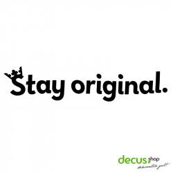Stay original. L 2641