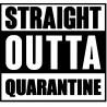 Straight Outta Quarantine Corona L 3255