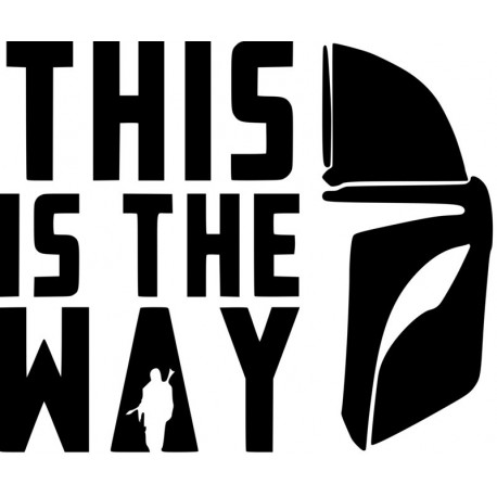 This is the way - Star Wars Mandalorian L 3256