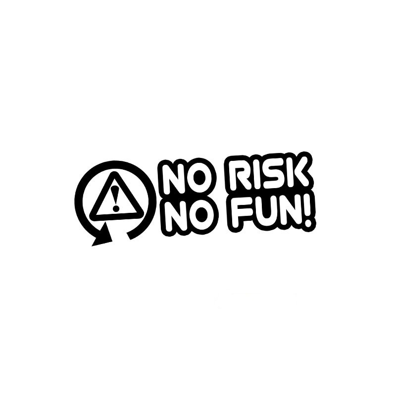 no risk no fun auf deutsch